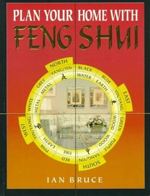 Plan Your Home with Feng Shui by Ian Bruce (Paperback, 1997)