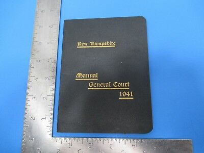 Vintage 1941 New Hampshire Manual on General Court Containing Rules S4652