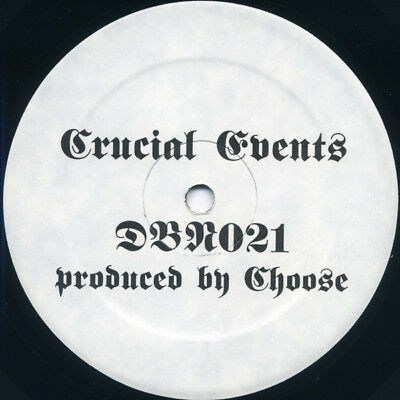 Choose – Crucial Events Label: Drop Bass Network – DBN021