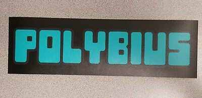 Polybius (Urban Legend) marquee decal. 3 x 10. (Buy 3 stickers, GET ONE FREE!)