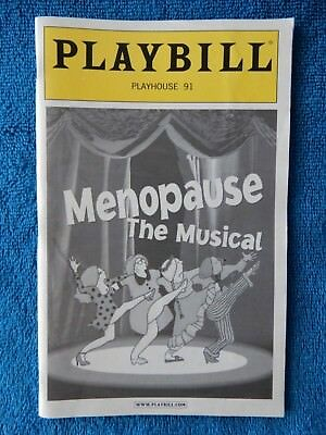 Menopause The Musical - Playhouse 91 Theatre Playbill w/Ticket - May 12th, 2006