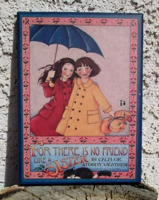 Mary Engelbreit Colorplak Plaque Sign No Friend Like A Sister Retired 1993
