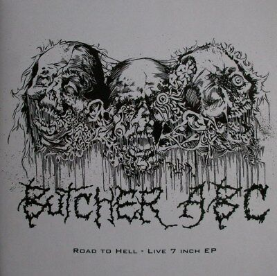 "BUTCHER ABC ""Road To Hell"" 7"" impetigo,carcass,necrony,autopsy,abscess,repulsion"