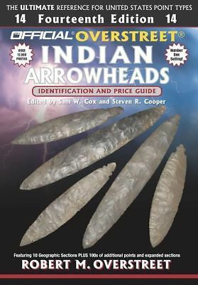 The Official Overstreet Indian Arrowhead Idnetification Price Guide 14th Edition