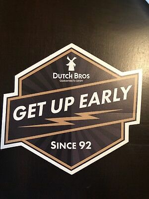 Dutch Brother Coffee Sticker ~ GET UP EARLY Since 92 Brown Dutch Bros RARE