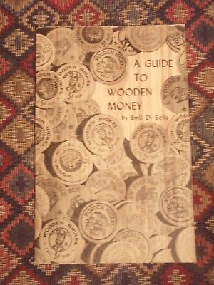 A Guide to Wooden money by Di Bella