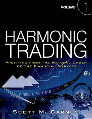 Harmonic Trading, Volume One Profiting from the Natural Order o... 9780137051502