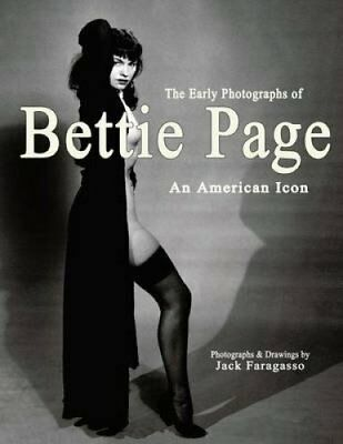 The Early Photographs of Bettie Page An American Icon 9780985480745
