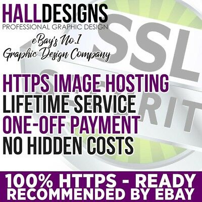 eBay HTTPS Image Hosting - Lifetime SSL Image Hosting - SAME-DAY DELIVERY