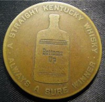 1940s-1950s SPINNER TOKEN - BROWN-FORMAN DISTILLERY BOTTOMS UP BOURBON WHISKY