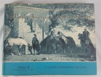 North American Arabian Horse Vol II Carol Woodbridge Mulder 233-485