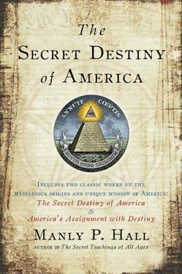 Secret Destiny of America by Manly P. Hall 9781585426621 (Paperback, 2009)