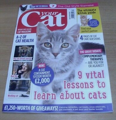 Your Cat magazine APR 2018 Lessons, Kitten Guide, Health A-Z, Complementary Ther