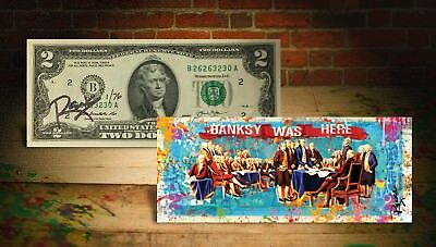 Declaration of Independence S/N of 76 Rency SIGNED on $2 Bill - BANKSY WAS HERE