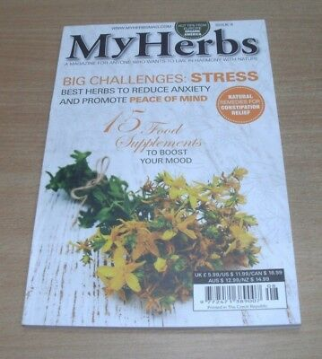 My Herbs magazine #8 2018 Reduce Anxiety, Constipation Relief, Food Supplements