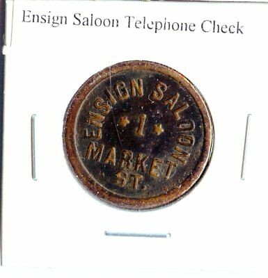 Telephone Token - Ensign Saloon Telephone Check - L75