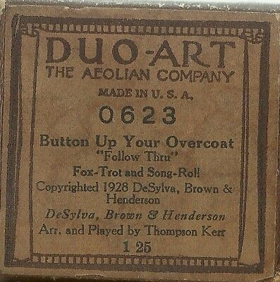 Button Up Your Overcoat, PB Thompson Kent, Duo-Art 0623 Piano Roll Original