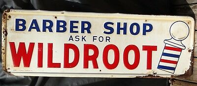 Barber Shop Ask for Wildroot Embossed Vintage 1950's Metal Sign