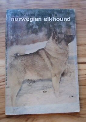 1973 How to Raise and Train a Norwegian Elkhound,Glenna Clark Crafts