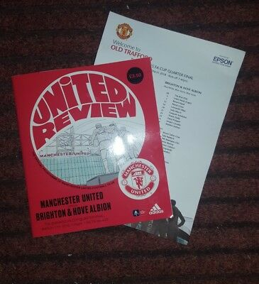 MAN UTD v BRIGHTON FA CUP TIE 17.03.18. PROGRAMME.  C/W OFFICIAL TEAM SHEET