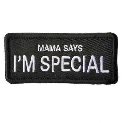 Mama Says I' M Special U.s. 3D Morale Badge Tactical Embroidered Hook Patch /03