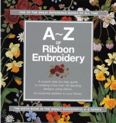 Craft Books A-z Of Ribbon Embroidery as6935