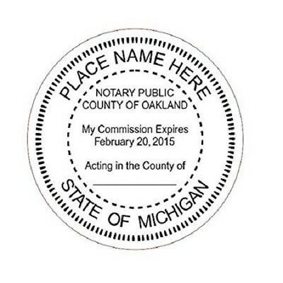 State of Michigan  | Custom Round Self-Inking Notary Public Stamp Ideal 400R