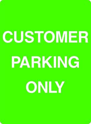 Customer Parking Only Self Adhesive / Rigid Sign 400mm x 300mm