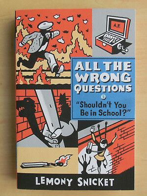 """1 Buch - Lemony Snicket  """"All the wrong questions - Part 3"""" - Neu !!!"""
