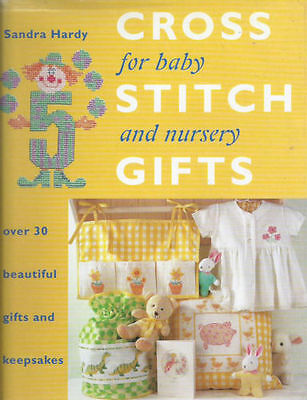 Cross Stitch Gifts For Baby and Nursery by Sandra Hardy