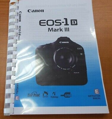 Canon Eos 1D Mark Iii Camera Printed User Manual Guide Handbook 212 Pages A5