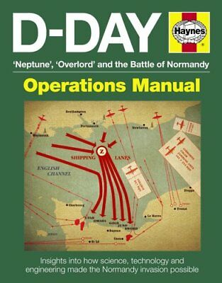 D-Day Manual Insights into How Science, Technology and Engineer... 9780857332349