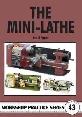 The Mini-lathe by David Fenner 9781854862549 (Paperback, 2009)
