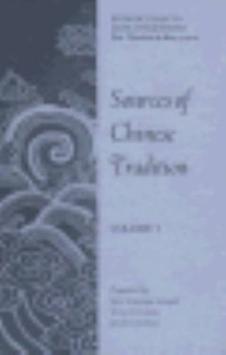 Sources of Chinese Tradition: Volume I (Unesco Collection of Representative