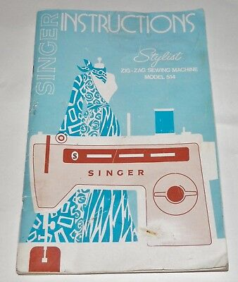 original 1972 singer stylist model 514 sewing machine instruction rh picclick com Singer Sewing Machine Threading Diagram Singer Sewing Machine Model Number