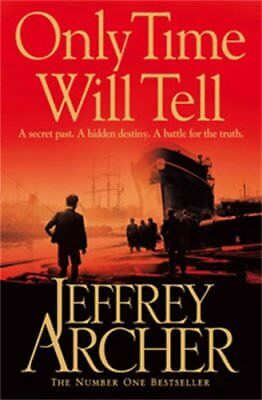 Jeffrey Archer - Only Time Will Tell