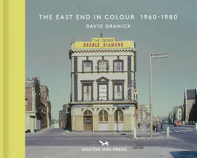 The The East End In Colour 1960-1980 - 9781910566312