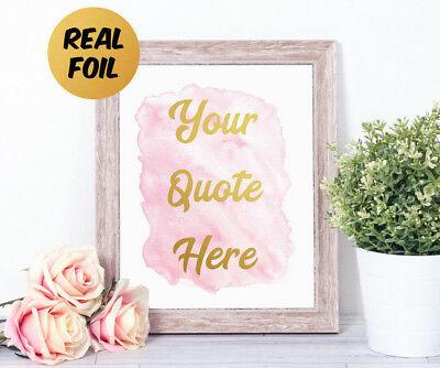 Personalised Watercolour CUSTOM QUOTE Real Foil Word Art Print Gift Typography
