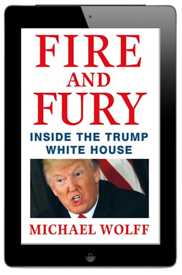 Fire and Fury : Inside the Trump White House by Michael Wolff