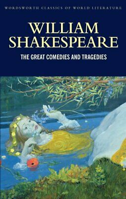 The Great Comedies and Tragedies by William Shakespeare 9781840221459