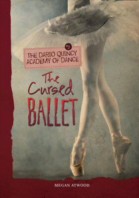The Cursed Ballet by Megan Atwood 9781467714853 (Paperback, 2013)