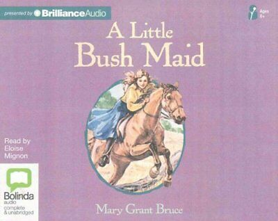 A Little Bush Maid by Mary Grant Bruce (CD-Audio, 2015)