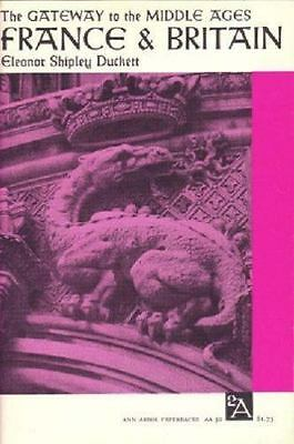The Gateway to the Middle Ages: France and Britain (Ann Arbor-ExLibrary