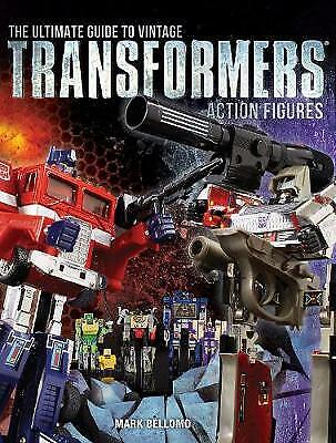 The Ultimate Guide to Vintage Transformers Action Figures - 9781440246401