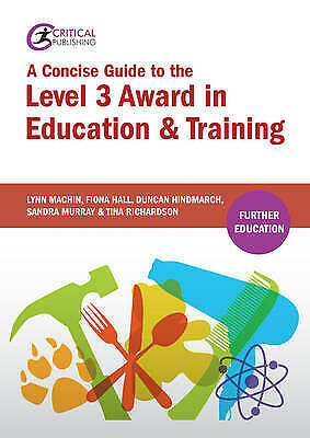 A Concise Guide to the Level 3 Award in Education and Training - 9781910391662