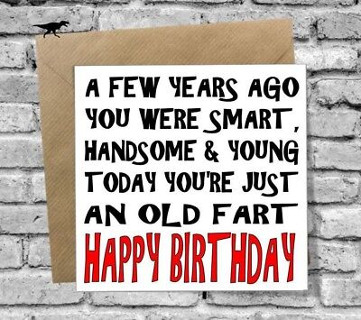 Funny Greetings Happy Birthday Card Best Friend Brother Dad Old Fart Uncle Son