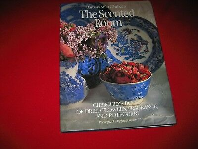 The Scented Room Barbara Milo Ohrbach dried flowers fragrance potpourri herbs