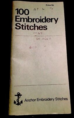 100 Embroidery Stitches - Historical - By Anchor 1967 - Booklet