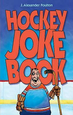 Hockey Joke Book by J. Alexander Poulton Paperback Book Free Shipping!