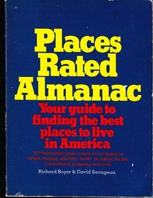 Places Rated Almanac: Your Guide to Finding the best palces to live in america
